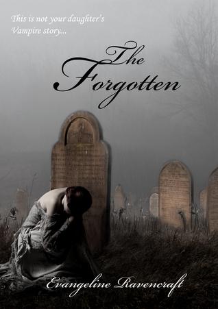 The Forgotten Evangeline Ravencraft