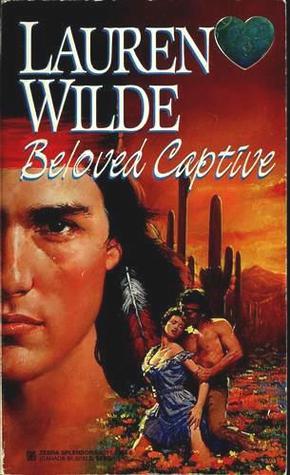 Beloved Captive  by  Lauren Wilde