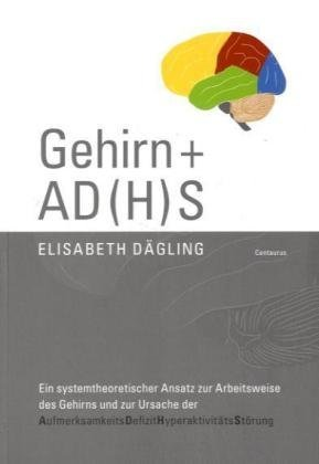 ADHS - Ein wissenschaftliches Fiasko: Ein Plädoyer für den Paradigmenwechsel  by  Elisabeth Dägling