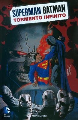 Superman/Batman n. 6: Tormento infinito  by  Alan Burnett