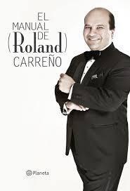 El Manual de (Ronald) Carreño Roland Carreño