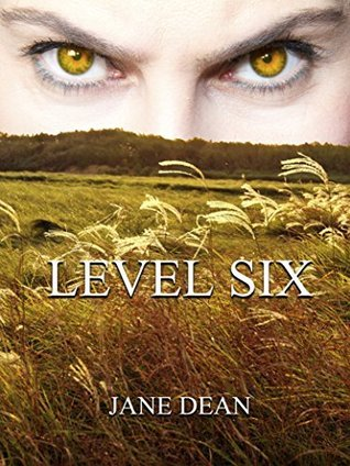 Level Six  by  Jane Dean