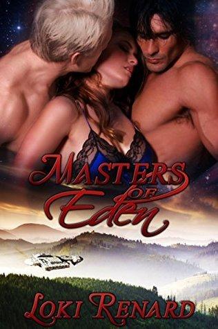 Masters of Eden  by  Loki Renard