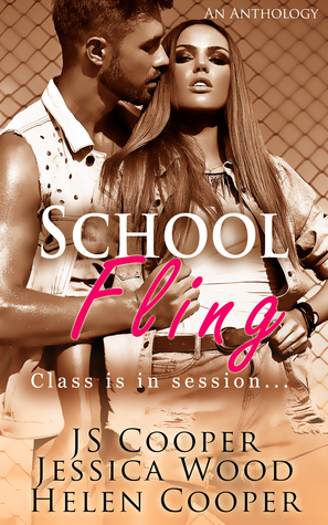 School Fling Anthology: Class is in Session  by  J.S. Cooper