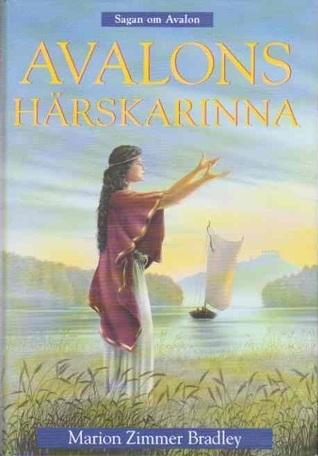 Avalons härskarinna (Avalon, #3)  by  Marion Zimmer Bradley