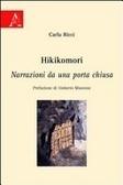 Hikikomori - Narrazioni da una porta chiusa  by  Carla Ricci