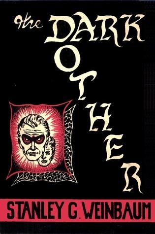 The Dark Other  by  Stanley G. Weinbaum