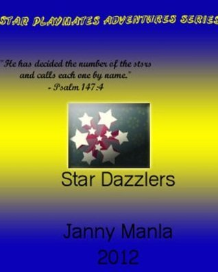 Hide and Seek and Trust (Star Dazzlers Book 1)  by  Janny Manla