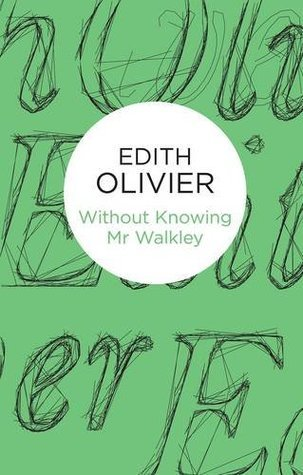 Without Knowing MR Walkley Edith Olivier