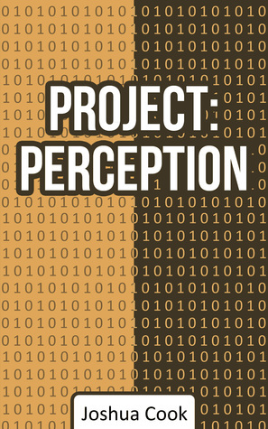 Project: Perception  by  Joshua Cook