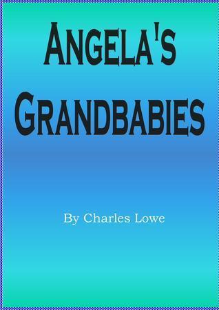 Angelas Grandbabies  by  Charles Lowe