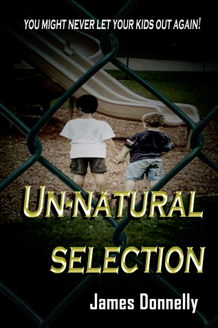 Un-Natural Selection  by  James Donnelly