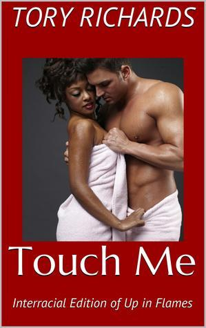 Touch Me  by  Tory Richards