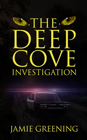 The Deep Cove Investigation Jamie Greening