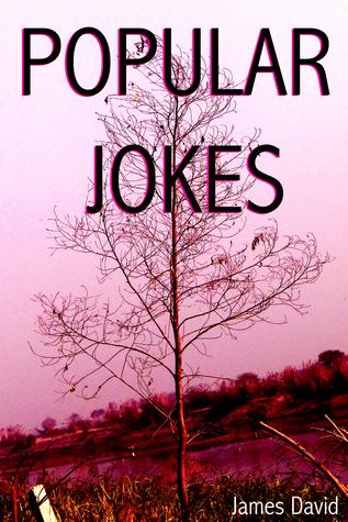 Popular Jokes James David