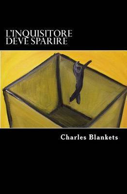 Linquisitore deve sparire  by  Charles Blankets