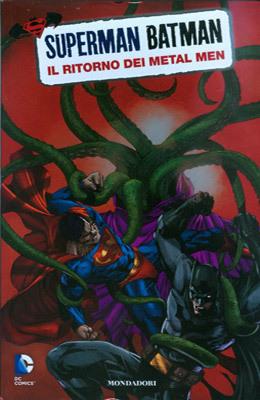 Superman/Batman n. 9: Il ritorno dei Metal Men Mark Verheiden