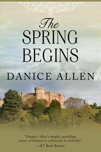 The Spring Begins Danice Allen