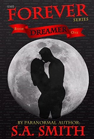 Dreamer (Forever, #1) S.A.    Smith