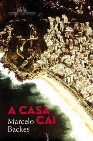 A Casa Cai  by  Marcelo Backes