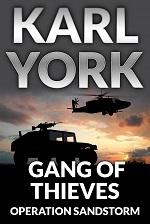Gang of Thieves (Operation Sandstorm) Karl York