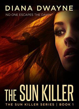 The Sun Killer (The Sun Killer, #1)  by  Diana Dwayne