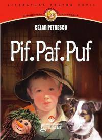 Pif Paf Puf  by  Cezar Petrescu