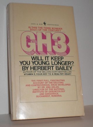Gh3: Will It Keep You Young Longer?  by  Herbert Bailey