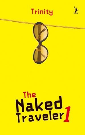 The Naked Traveler (Naked Traveler, #1) Trinity