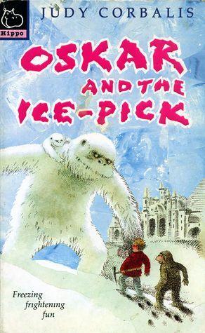 Oskar and the Ice-Pick Judy Corbalis
