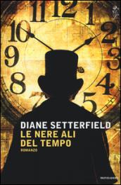 Le nere ali del tempo Diane Setterfield