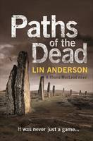 Paths of the Dead (Rhona MacLeod #9) Lin Anderson