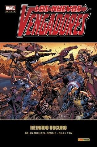 Los Nuevos Vengadores #10: Reinado oscuro (Los Nuevos Vengadores Marvel Deluxe #10)  by  Brian Michael Bendis