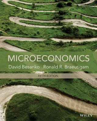 Microeconomics, 5th Edition David Besanko