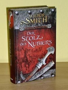 Der Stolz des Nubiers (A Courtney Family Adventure, #12) (The Ballantyne Novels, #5) Wilbur Smith