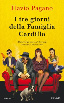 I tre giorni della Famiglia Cardillo  by  Flavio Pagano
