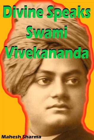 Divine Speaks Swami Vivekananda  by  Mahesh Dutt Sharma