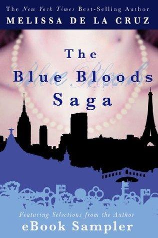 The Blue Bloods Saga eBook Sampler  by  Melissa de la Cruz