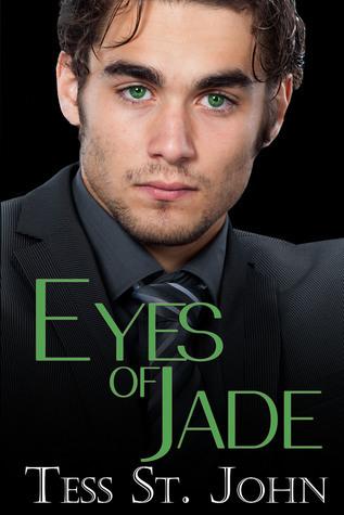 Eyes Of Jade (Undercover Intrigue, #2) Tess St. John