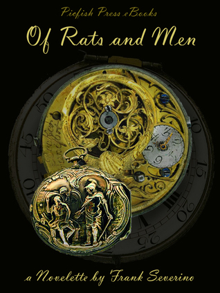 Of Rats and Men  by  Frank Severino