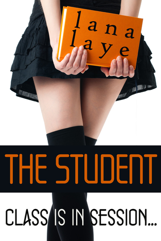 The Student  by  Lana Laye