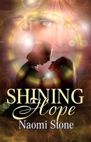 Shining Hope Naomi Stone