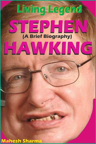 Living Legend Stephen Hawking  by  Mahesh Dutt Sharma