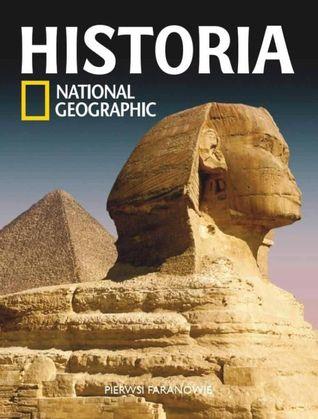 Pierwsi faraonowie (National Geographic Historia, #1) Anetta Radziszewska