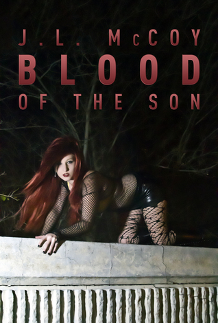 Blood of the Son (Book #1 in the Skye Morrison Series)  by  J.L. McCoy