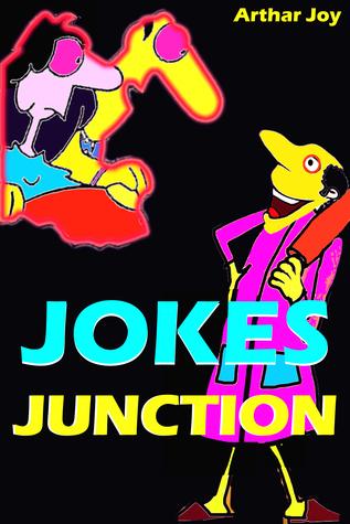 Jokes Junction  by  Arthar Joy