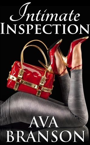 Intimate Inspection  by  Ava Branson