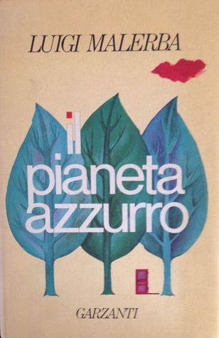 Il pianeta azzurro  by  Luigi Malerba