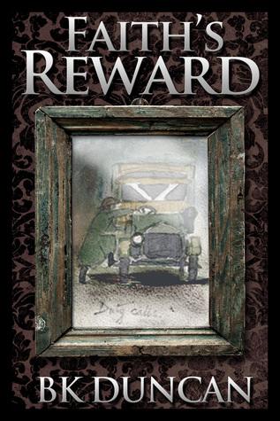 Faiths Reward  by  B.K. Duncan