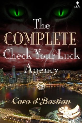 The Complete Check Your Luck Agency Cara dBastian